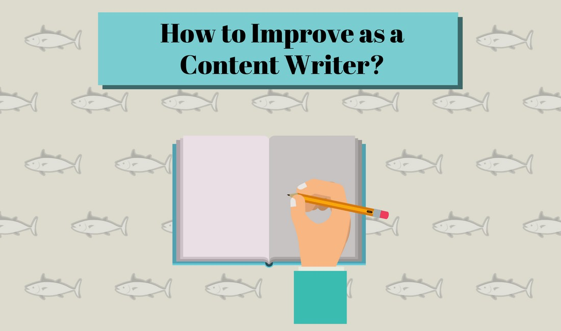 how to improve as a content writer