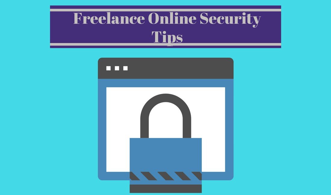 Freelance online security tips