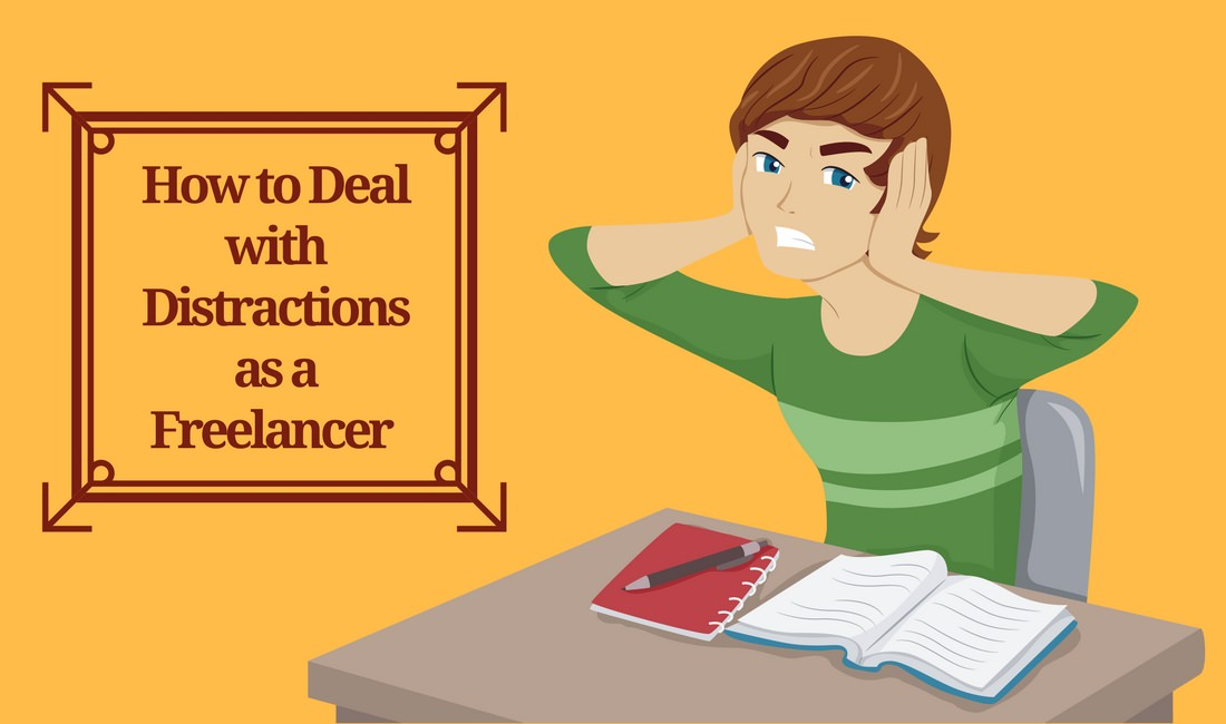 Deal with distractions as a freelancer